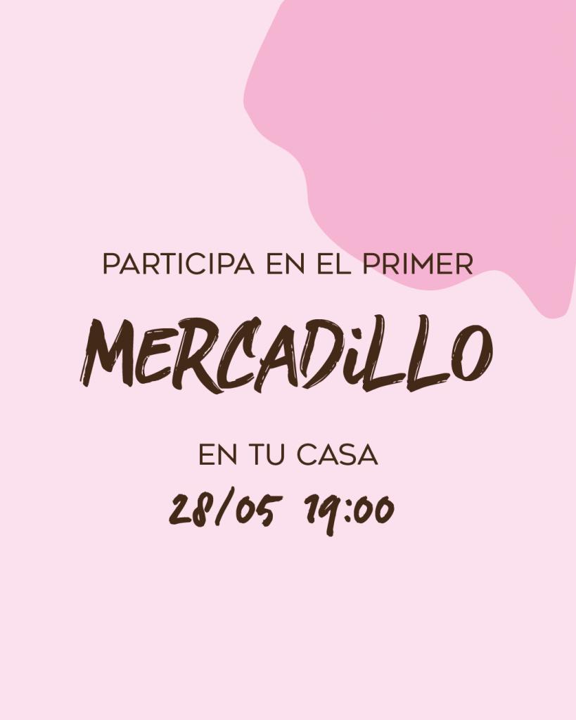 MERCADILLO EN TU CASA a través de instagram live.